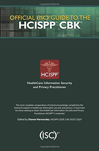Download Official (ISC)2 Guide to the HCISPP CBK ((ISC)2 Press) 1482262770