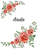 Anda: Personalized Notebook with Flowers and First Name ? Floral Cover (Red Rose Blooms). College Ruled (Narrow Lined) Journal for School Notes, Diary Writing, Journaling. Composition Book Size