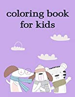 coloring book for kids: Mind Relaxation Everyday Tools from Pets and Wildlife Images for Adults to Relief Stress, ages 7-9 (Hand Exercise)