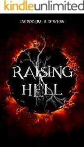 RAISING HELL (The Raising Hell Series Book 1) (English Edition)