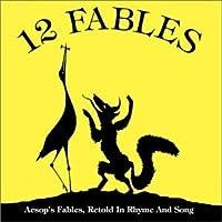 12 Fables by Gloria Nissenson