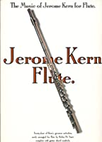 The Music of Jerome Kern for Flute
