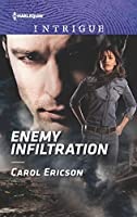 Enemy Infiltration (Harlequin Intrigue: Red White And Built: Delta Force Deliverance)