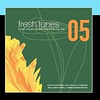 fresh tunes 05