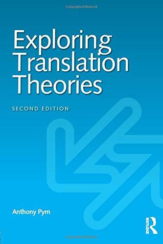 Download Exploring Translation Theories 041583791X
