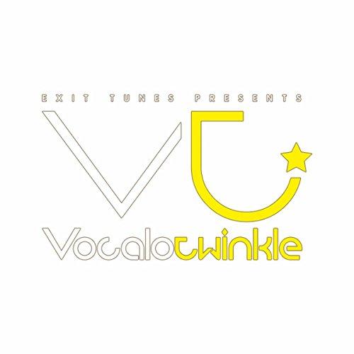 EXIT TUNES PRESENTS Vocalotwinkle