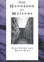 Handbook for Museums (Heritage: Care-Preservation-Management)