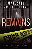 Remains: The Ray Schiller Series (Volume 5) [並行輸入品]