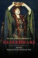 The New Cambridge Companion to Shakespeare (Cambridge Companions to Literature)