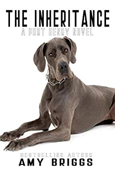 The Inheritance (Port Henry Series Book 1) by [Briggs, Amy]