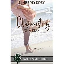 Chemistry of a Kiss: A Sweet YA Romance (Sweet Water High Book 5)