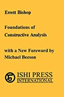 Foundations of Constructive Analysis