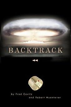 BACKTRACK by [Covitz, Fred, Muentener, Robert]