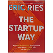 Startup Way:How Entrepreneurial Management Transforms Culture and Drives Growth The