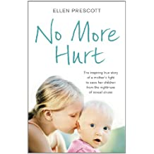 No More Hurt: The inspiring true story of a mother's fight to save her children from the nightmare sexual abuse
