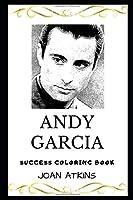 Andy Garcia Success Coloring Book (Andy Garcia Coloring Books)