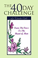 The 40 Day Challenge