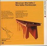メキシコのマリンバ 太陽の国のリズム