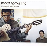 Robert Gomez Trio