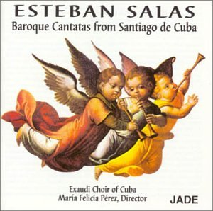 Baroque Cantatas From Santiago De Cuba