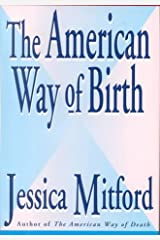 The American Way of Birth Hardcover