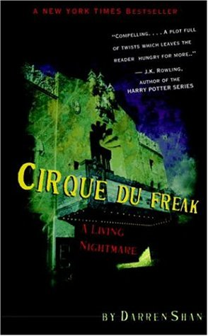 Cirque Du Freak #1: A Living Nightmare: Book 1 in the Saga of Darren Shan (Cirque Du Freak, the Saga of Darren Shan)の詳細を見る