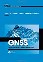 GNSS Applications and Methods (GNSS Technology and Applications)