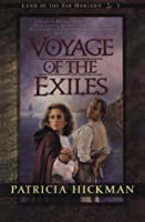 Voyage of the Exiles (Land of the Far Horizons)