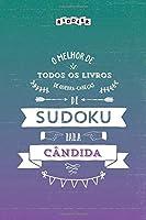 O melhor livro de quebra-cabeças de Sudoku para Cândida