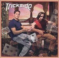 Trickside
