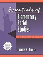 Essentials of Elementary Social Studies (Essentials of Classroom Teaching Series)