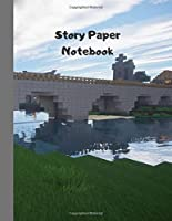 Story Paper Notebook: Lined handwriting notebook with picture frame to build your story 8.5 x 11