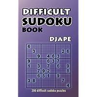 Difficult Sudoku Book: 200 Difficult Sudoku Puzzles (Volume 1)