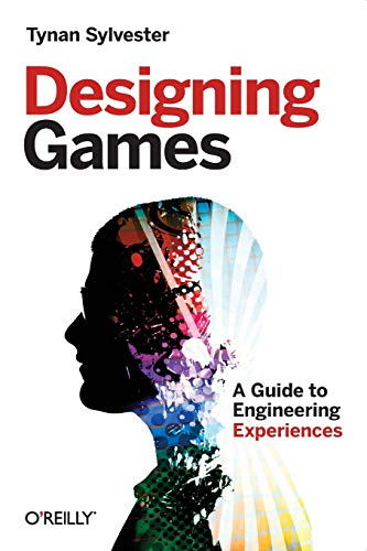 Download Designing Games: A Guide to Engineering Experiences 1449337937