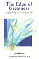 The Edge Of Greatness: Empowering Meditations for Life