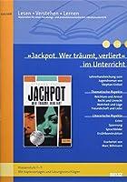 »Jackpot - wer traeumt, verliert« im Unterricht: Lehrerhandreichung zum Jugendroman von Stephan Knoesel (Klassenstufe 7-9, mit Kopiervorlagen)