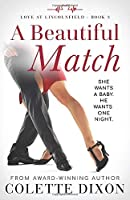 A Beautiful Match (Love at Lincolnfield)