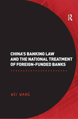 Download China's Banking Law and the National Treatment of Foreign-Funded Banks 0754670848