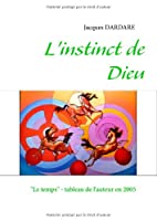 L'instinct de Dieu: Réflexions théosophiques d'un pendulaire