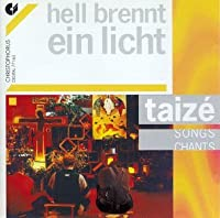 Hell Brennt Ein Licht-Taize-So