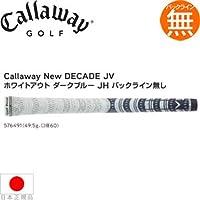 【日本仕様】キャロウェイ☆Callaway Grip New DECADE JV ホワイトアウト ダークブルー JH バックライン無し ウッド&アイアン用グリップ 【576491】