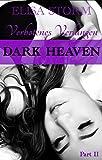 Dark Heaven: Verbotenes Verlangen (Part 2) (German Edition)