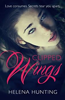Clipped Wings by [Hunting, Helena]