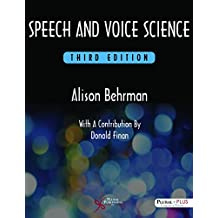 Speech and Voice Science