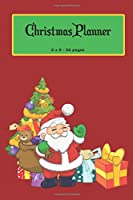 Christmas Planner: 6 x 9 | 56 Pages |