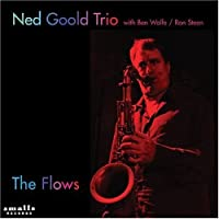 The Flows by Ned Goold (2004-02-03)
