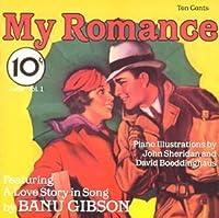 My Romance by BANU GIBSON