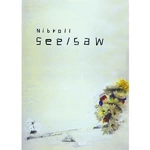 ニブロール「see / saw」