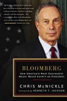 Bloomberg: How America's Most Successful Mayor Would Govern as President