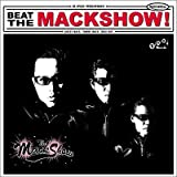 BEAT THE MACK SHOWを試聴する